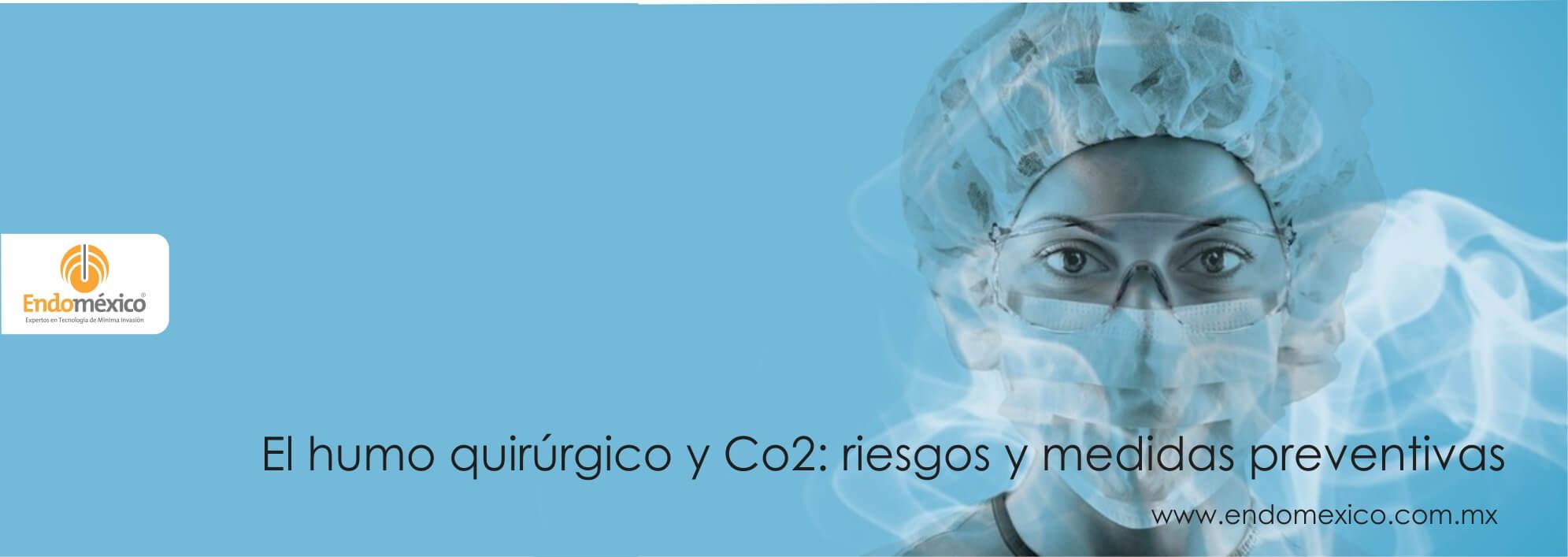 El humo quirúrgico y CO2: riesgos y medidas preventivas